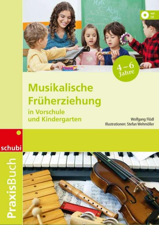 Musikalische Früherziehung in Vorschule und Kindergarten