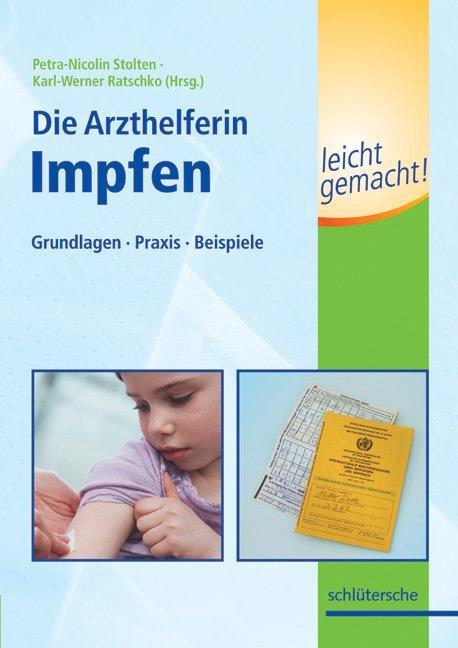 Die Medizinische Fachangestellte - Impfen leicht gemacht!