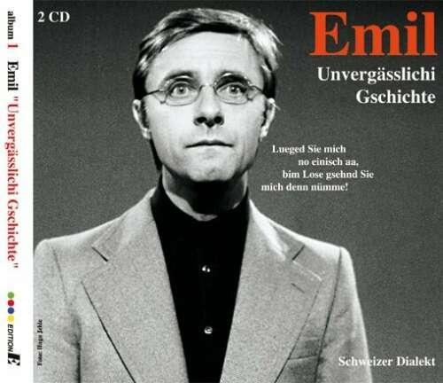 Emil – Unvergässlichi Gschichte