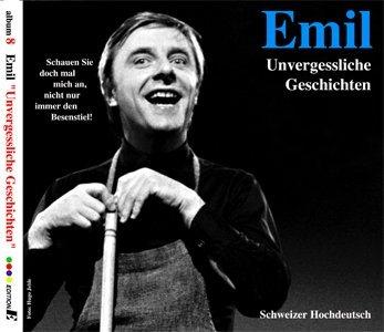 Emil – Unvergessliche Geschichten