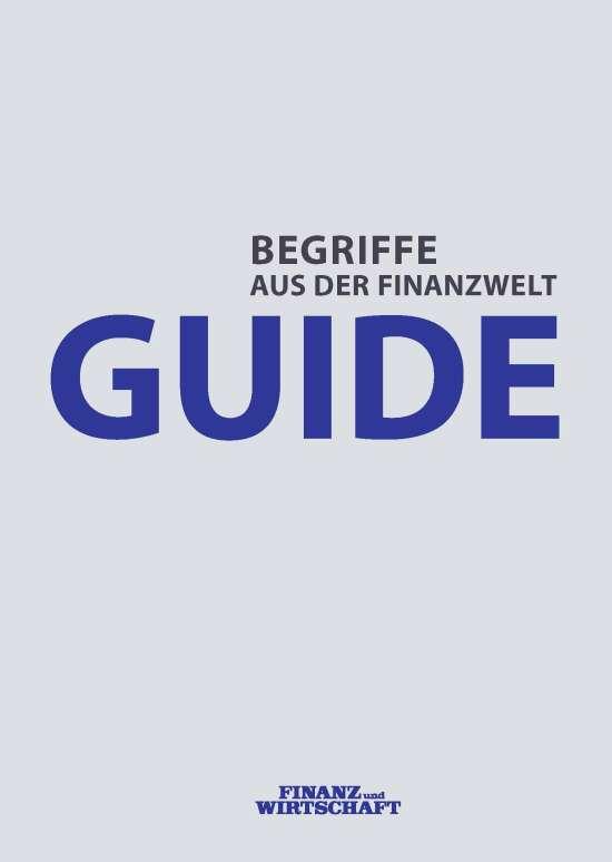 Guide - Begriffe aus der Finanzwelt