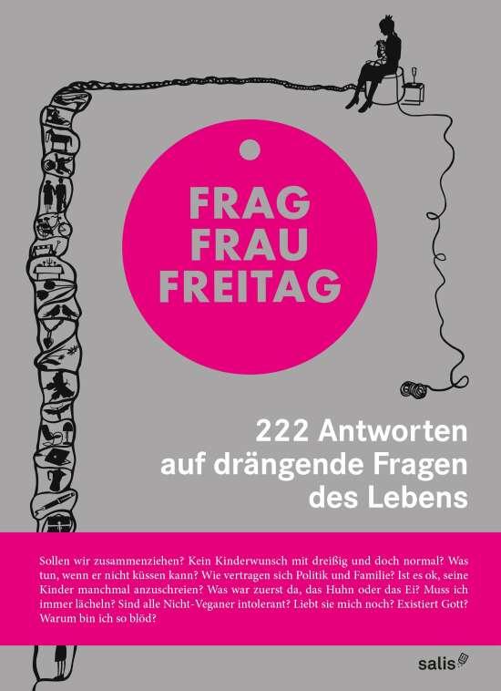 Frag Frau Freitag.