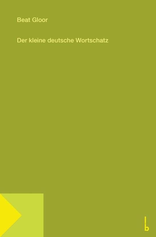 Der kleine deutsche Wortschatz