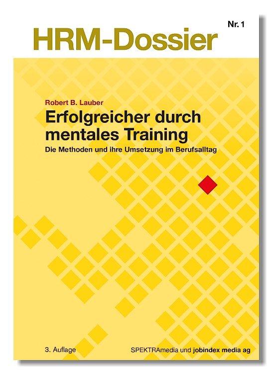 Erfolgreicher durch Mentales Training
