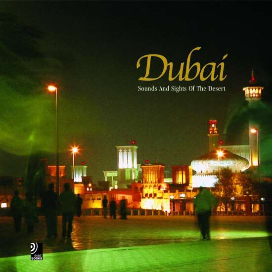 Dubai - Sounds and sights of the desert