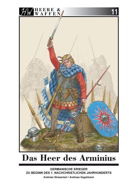 Das Heer des Arminius