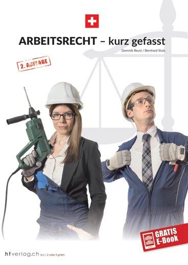 Arbeitsrecht - kurz gefasst