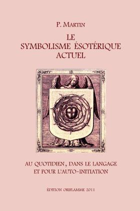 Le Symbolisme Esotérique Actuel