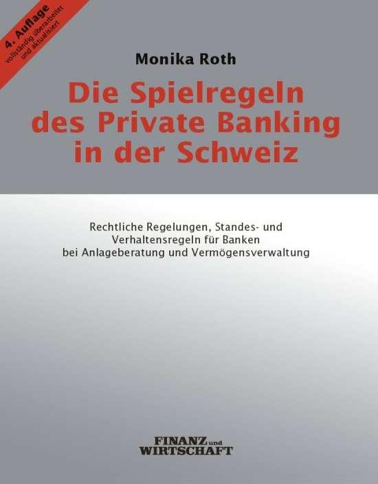Die Spielregeln des Private Banking in der Schweiz