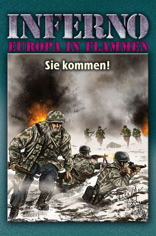 Inferno – Europa in Flammen, Band 8: Sie kommen!