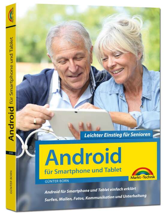Android für Smartphones & Tablets – Leichter Einstieg für Senioren