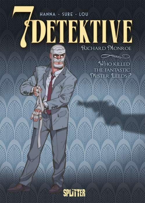 7 Detektive: Richard Monroe – Who killed the fantastic Mister Leeds?
