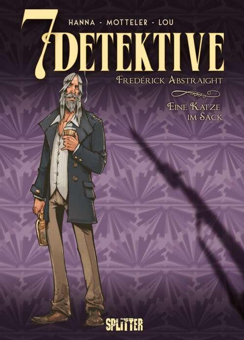 7 Detektive: Frederick Abstraight – Eine Katze im Sack