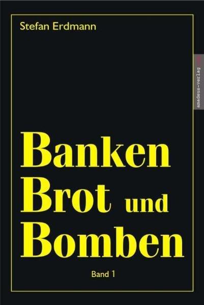 Banken, Brot & Bomben