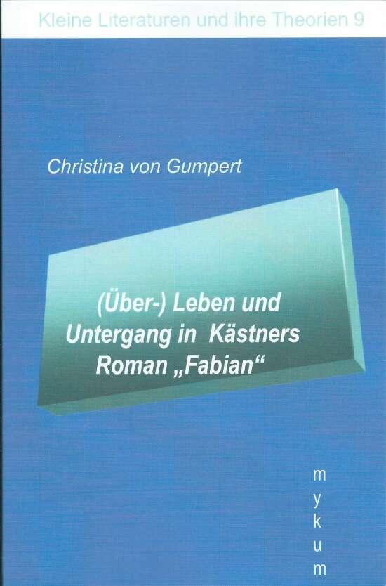 """(Über-)Leben und Untergang in Kästners Roman """"Fabian"""""""