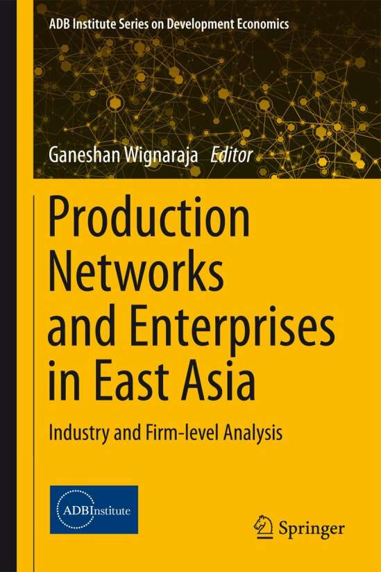 Production Networks and Enterprises in East Asia