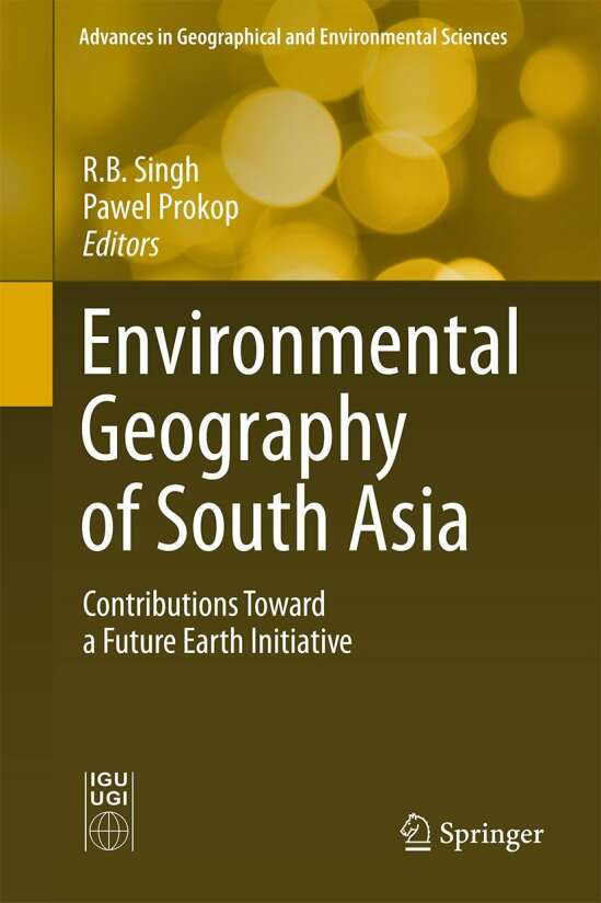 Environmental Geography of South Asia