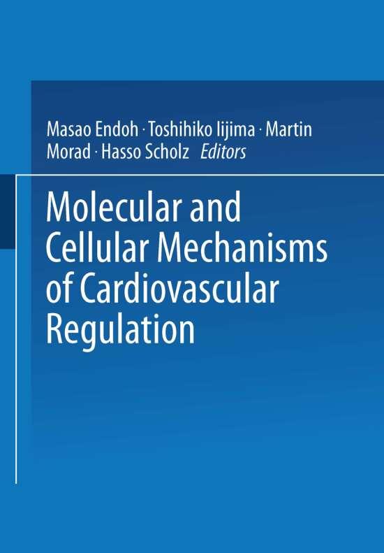 Molecular and Cellular Mechanisms of Cardiovascular Regulation