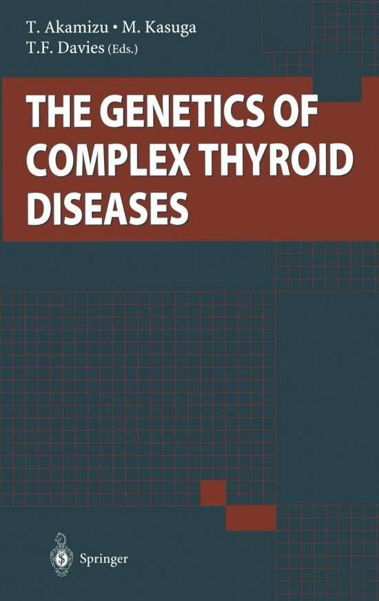 The Genetics of Complex Thyroid Diseases