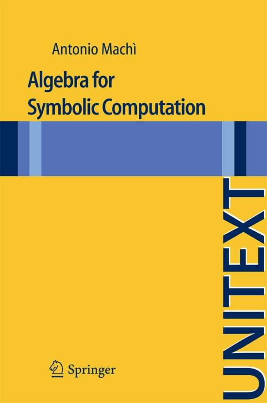 Algebra for Symbolic Computation