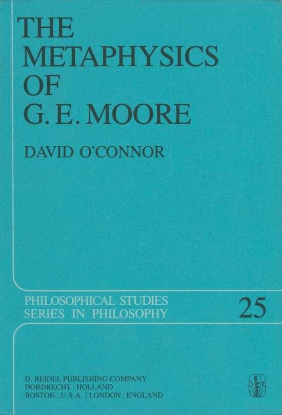 The Metaphysics of G. E. Moore