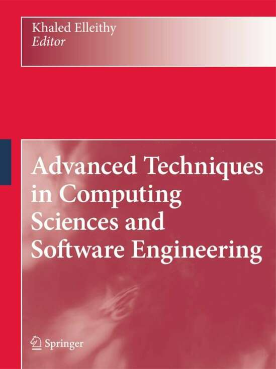 Advanced Techniques in Computing Sciences and Software Engineering