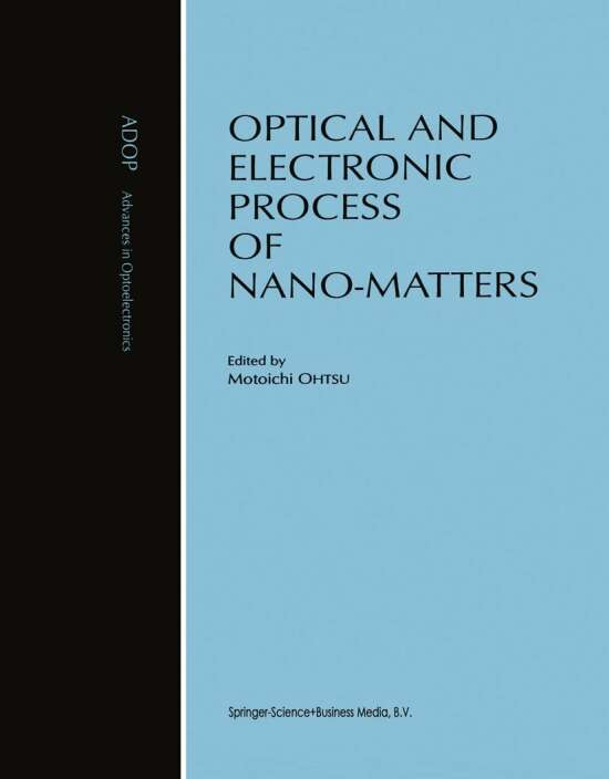 Optical and Electronic Process of Nano-Matters