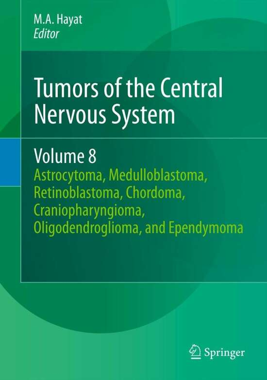 Tumors of the Central Nervous System, Volume 8