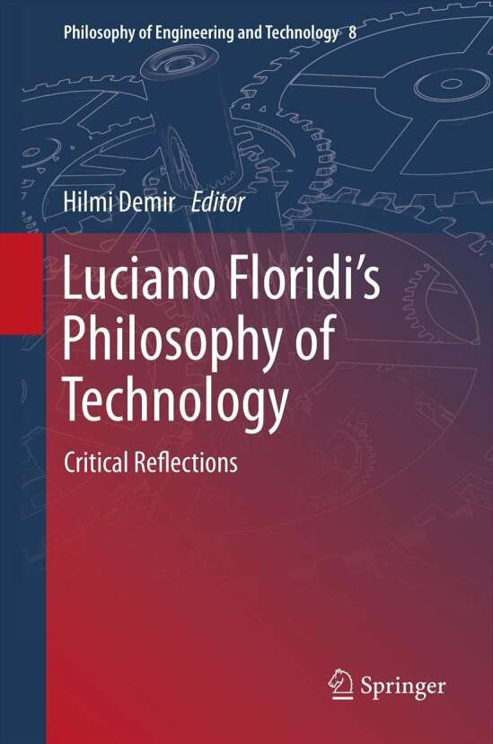 Luciano Floridi's Philosophy of Technology