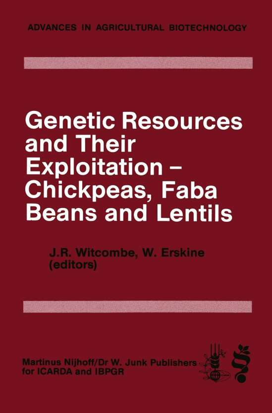 Genetic Resources and Their Exploitation — Chickpeas, Faba beans and Lentils