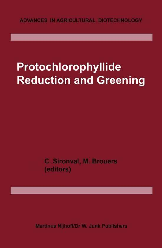Protochlorophyllide Reduction and Greening