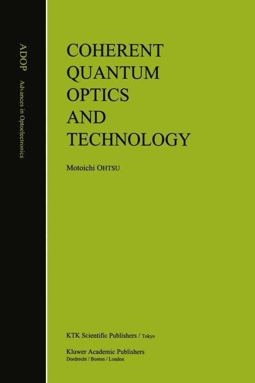 Coherent Quantum Optics and Technology