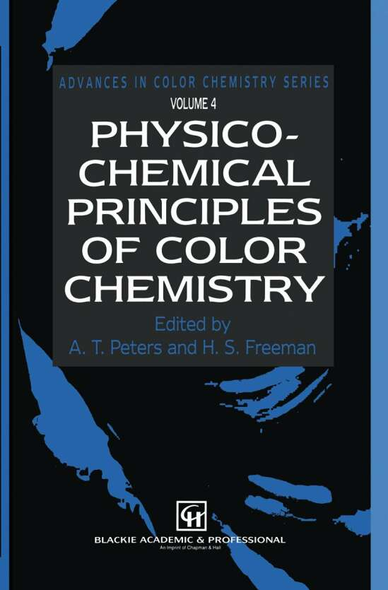 Physico-Chemical Principles of Color Chemistry