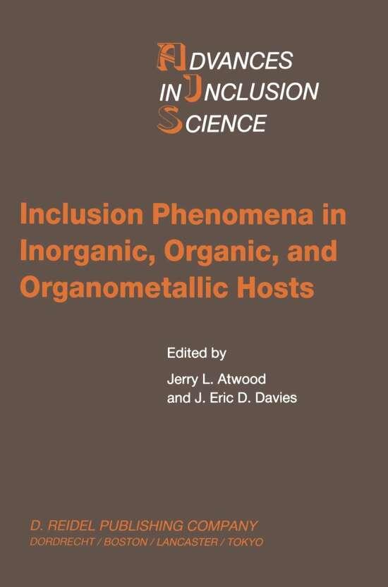 Inclusion Phenomena in Inorganic, Organic, and Organometallic Hosts