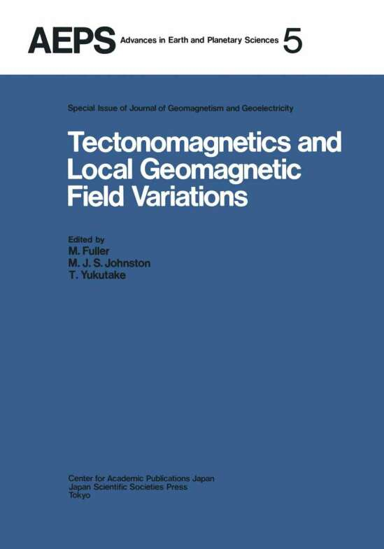 Tectonomagnetics and Local Geomagnetic Field Variations