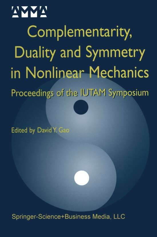 Complementarity, Duality and Symmetry in Nonlinear Mechanics