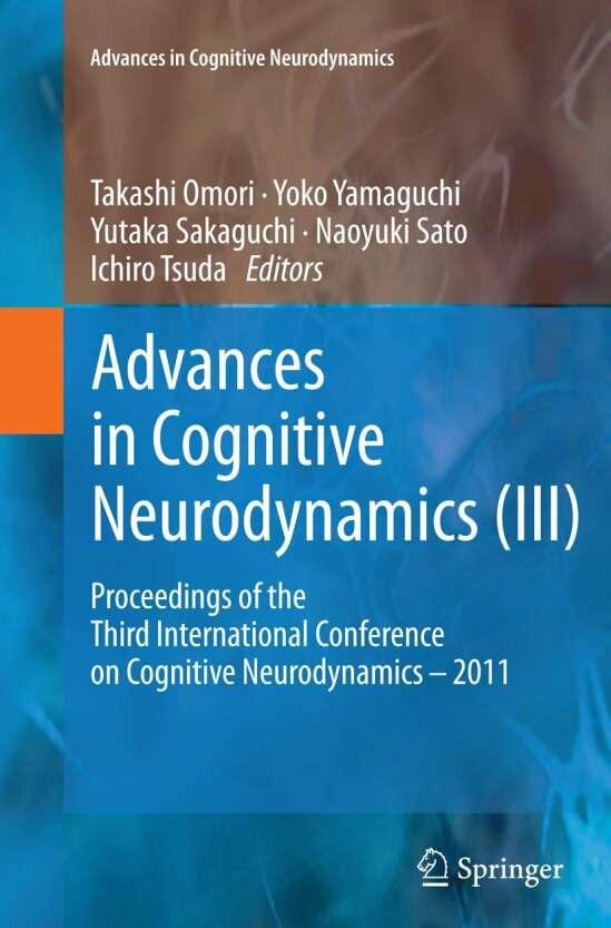 Advances in Cognitive Neurodynamics (III)