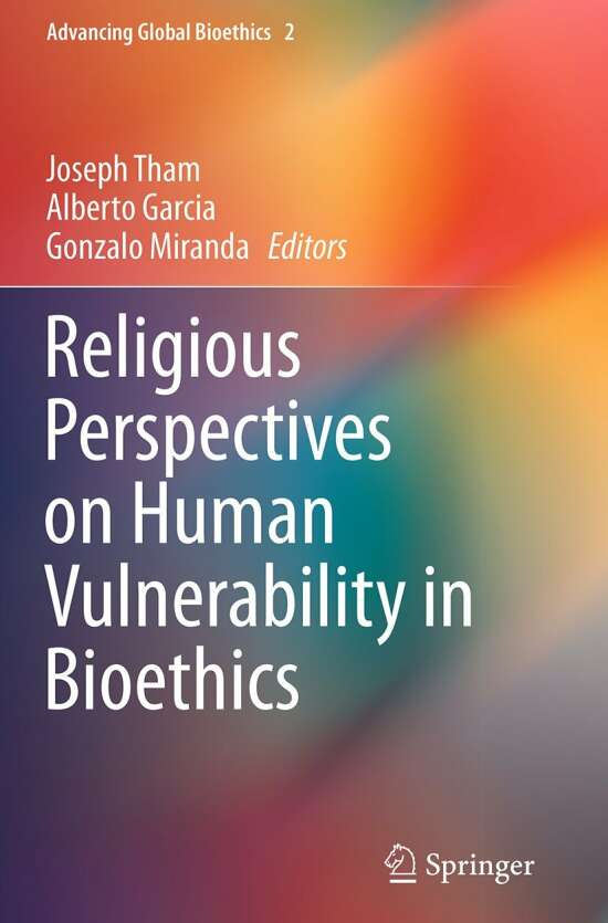 Religious Perspectives on Human Vulnerability in Bioethics