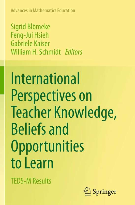 International Perspectives on Teacher Knowledge, Beliefs and Opportunities to Learn