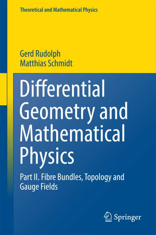 Differential Geometry and Mathematical Physics