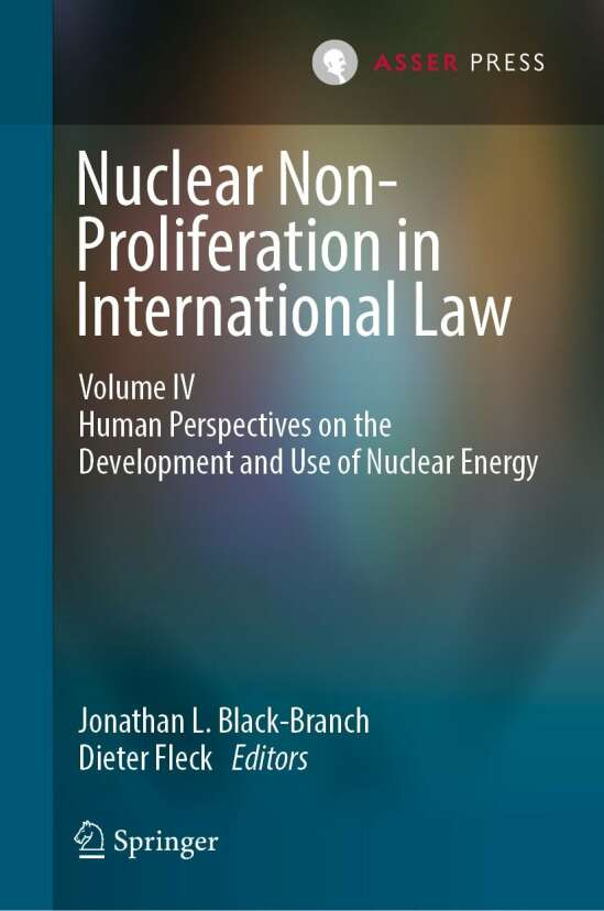 Nuclear Non-Proliferation in International Law - Volume IV