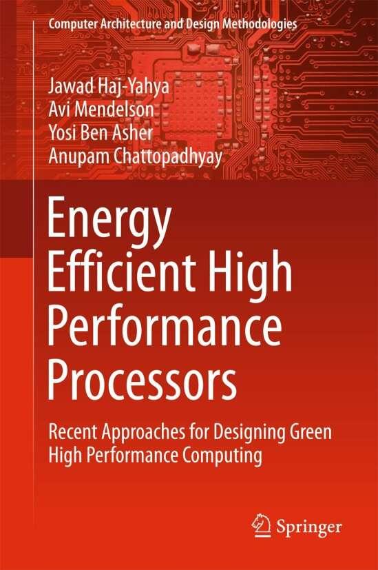 Energy Efficient High Performance Processors