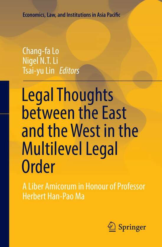 Legal Thoughts between the East and the West in the Multilevel Legal Order