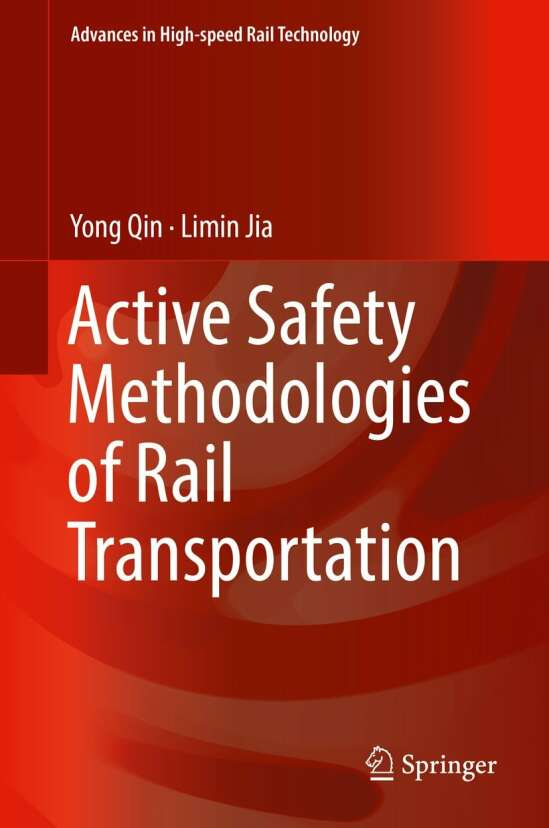 Active Safety Methodologies of Rail Transportation