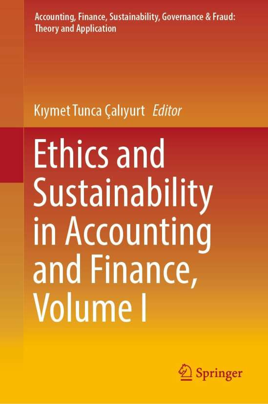 Ethics and Sustainability in Accounting and Finance, Volume I