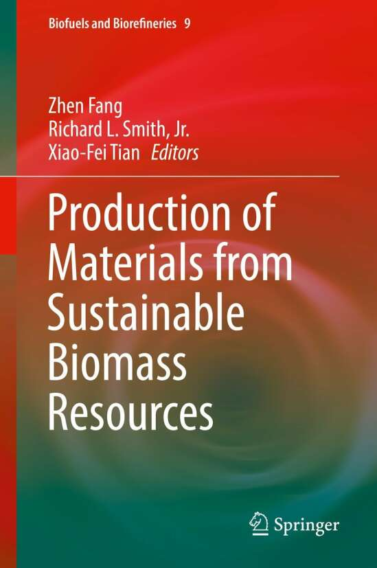 Production of Materials from Sustainable Biomass Resources