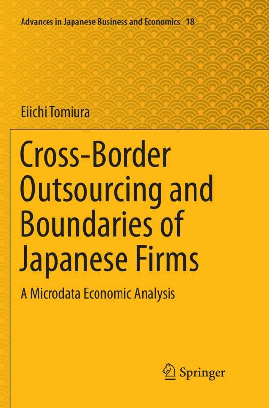 Cross-Border Outsourcing and Boundaries of Japanese Firms