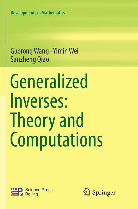Generalized Inverses: Theory and Computations