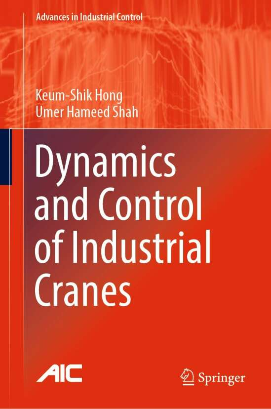 Dynamics and Control of Industrial Cranes
