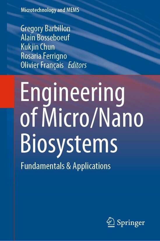 Engineering of Micro/Nano Biosystems
